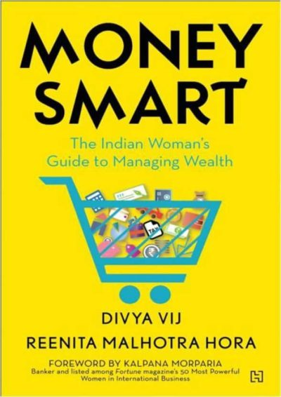 Money Smart: The Indian Woman's Guide to Managing Wealth (English)